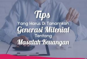Tips Yang harus Di Tanamkan Generasi Millenial Tentang Masalah Keuangan   TopKarir.com
