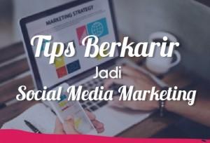 Tips Berkarir Jadi Sosial Media Marketing   TopKarir.com