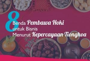 8 Benda Pembawa Hoki untuk Bisnis Menurut Kepercayaan Tionghoa | TopKarir.com