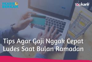 Tips Agar Gaji Nggak Cepat Ludes Saat Bulan Ramadan | TopKarir.com