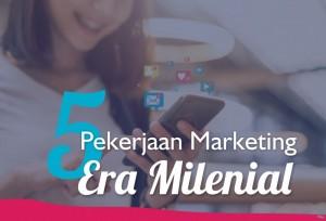 5 Pekerjaan Marketing Era Milenial | TopKarir.com