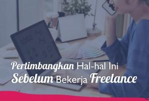 Pertimbangkan Hal-hal Ini Sebelum Bekerja Freelance | TopKarir.com