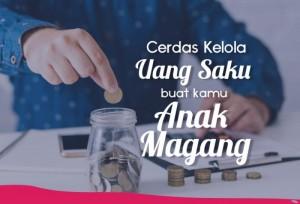 Cerdas Kelola Uang Saku Buat Kamu Anak Magang   TopKarir.com
