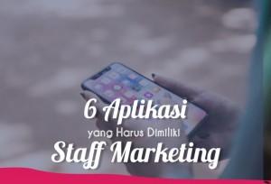 6 Aplikasi Yang Harus Dimiliki Staff Marketing | TopKarir.com