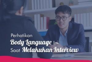 Perhatikan Body Language Ini Saat Melakukan Interview   TopKarir.com
