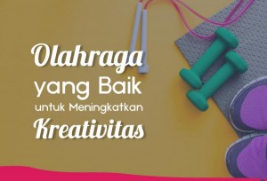 Olahraga Yang Baik Untuk Meningkatkan Kreativitas  | TopKarir.com