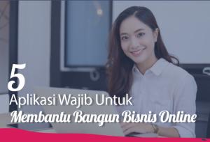 5 Aplikasi Wajib Untuk Membantu Bangun Bisnis Online | TopKarir.com