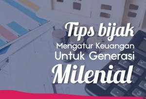 Tips Bijak Mengatur Keuangan Untuk Generasi Millenial | TopKarir.com