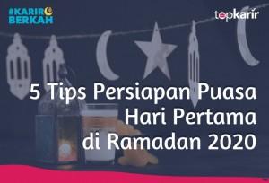 5 Tips Persiapan Puasa Hari Pertama di Ramadan 2020 | TopKarir.com